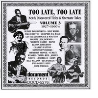 Too Late, Too Late Vol. 3 1927-1960's — сборник