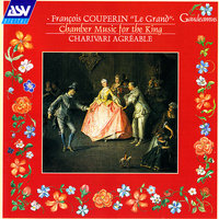 Couperin: Chamber Music for the King — Charivari Agréable