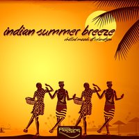 Indian Summer Breeze (Chilled Moods Of Relaxation) — сборник