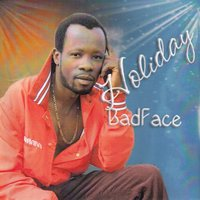 Holiday — Badface