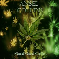 Good Good Collie — Ansel Collins