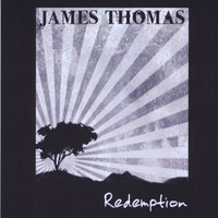 Redemption — James Thomas