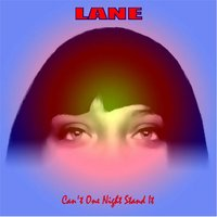 Can't One Night Stand It — Lane