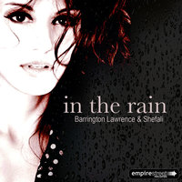 In the Rain — Barrington Lawrence, Shefali, Barrington Lawrence & Shefali