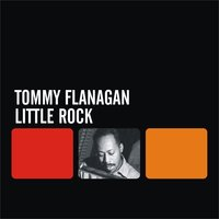 Little Rock — Tommy Flanagan