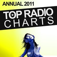 Top Radio Charts Annual 2011 — сборник