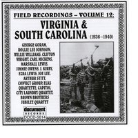 Field Recordings Vol. 12: Virginia & South Carolina (1936-1940) — Various Artists - Document Records