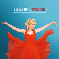 Swing This — Debby Boone