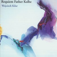 Requiem Father Kolbe — Wojciech Kilar
