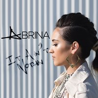 It Ain't Nothin' - Single — Abrina
