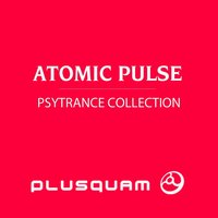 PsyTrance Collection — Atomic Pulse