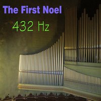 The First Noel — 432 Hz