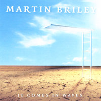 It Comes In Waves — Martin Briley
