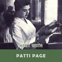 Meet With — Patti Page
