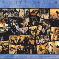 Saints In Praise, Volume 2 — West Angeles Cogic Mass Choir And Congregation