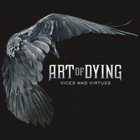 Vices And Virtues — Art Of Dying