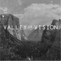 Valley of Vision — Valley of Vision