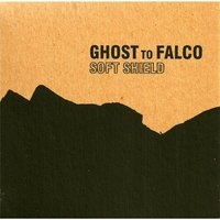Soft Shield — Ghost to Falco