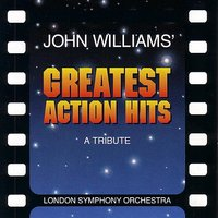 John Williams Greatest Action Hits: A Tribute — London Symphony Orchestra (LSO), Roy Budd