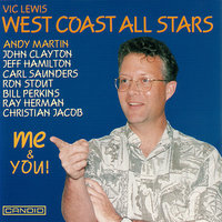 Me & You! — Vic Lewis West Coast All Stars