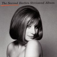 THE SECOND BARBRA STREISAND ALBUM: Arranged and Conducted by Peter Matz — Barbra Streisand