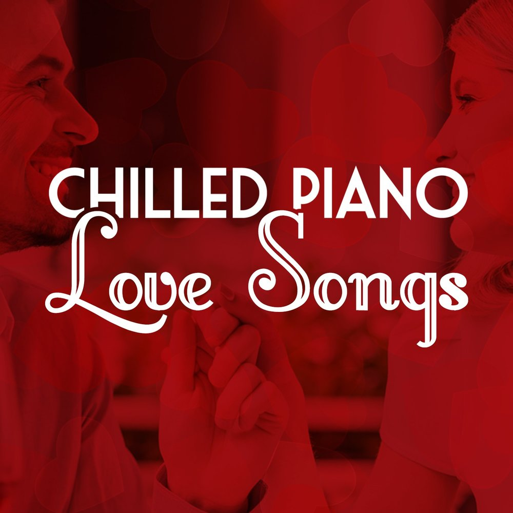 Opening — Piano Love Songs, Piano Chillout, Love Songs Piano