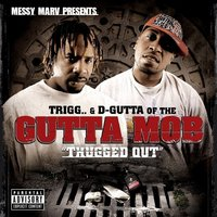 Thugged Out — Gutta Mob
