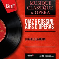 Diaz & Rossini: Airs d'opéras — Джоаккино Россини, Charles Cambon