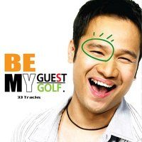 Be My Guest - Be My Golf — Be My Guest