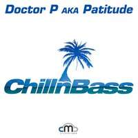 Chill n Bass — Doctor P