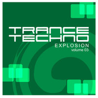 Various Artists / Trance Techno Explosion Vol.03 — сборник