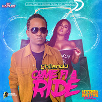 Come Fi A Ride - Single — Chilando