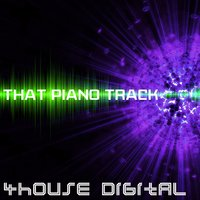 4house Digital: That Piano Track — сборник