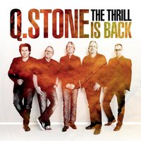 The Thrill Is Back — Q.Stone
