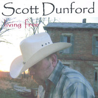Living Free — Scott Dunford