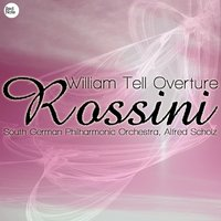 Rossini: William Tell Overture — South German Philharmonic Orchestra & Alfred Scholz