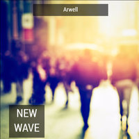 New Wave — Arwell