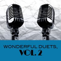Wonderful Duets, Vol. 2 — сборник