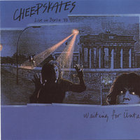 Waiting For Ünta - Live in Berlin '88 — Cheepskates
