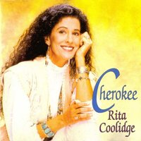 Cherokee — Rita Coolidge