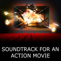 Soundtrack for an Action Movie — сборник