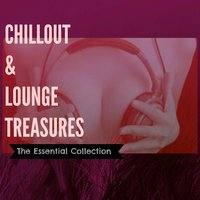 Chillout & Lounge Treasures — сборник