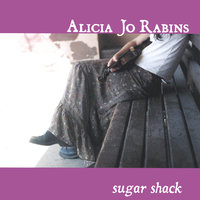 Sugar Shack — Alicia Jo Rabins