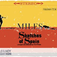 Sketches Of Spain 50th Anniversary — Miles Davis, Мануэль де Фалья, Клеман Филибер Лео Делиб, Gil Evans