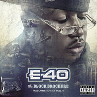 The Block Brochure: Welcome To the Soil, Vol. 4 — E-40