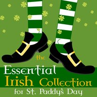 The Essential Irish Collection for St. Paddy's Day — сборник