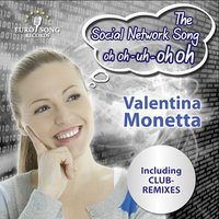The Social Network Song (oh oh-uh-oh oh) — Valentina Monetta