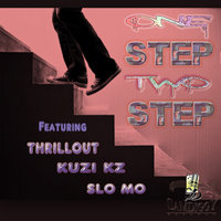 One Step Two Step (feat. Kuzi KZ & Slo Mo) - Single — Thrillout