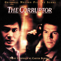 The Corruptor — Carter Burwell