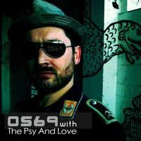 OS69 With the Psy and Love — OS69, The Psy and Love, OS69, The Psy and Love